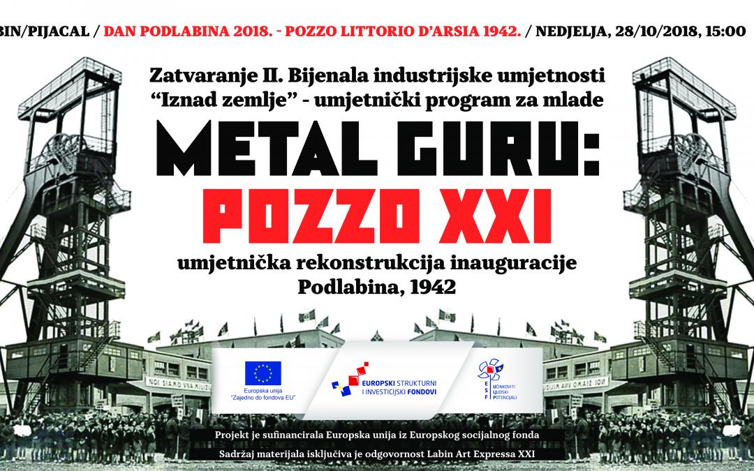 """Performansom Metal Gurua """"POZZO XXI"""" u nedjelju 28/10 zaključuje se 2. Bijenale industrijske umjetnosti"""